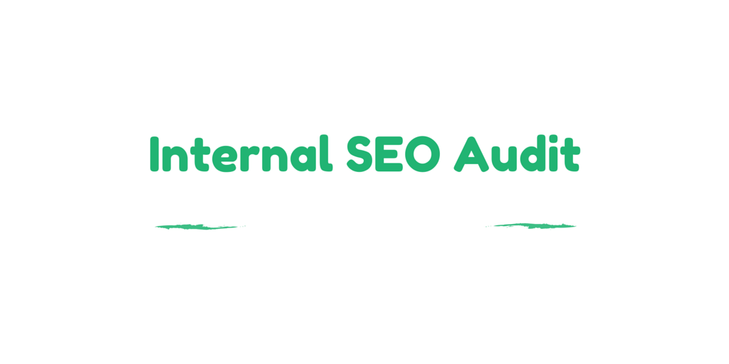 Internal SEO Audit